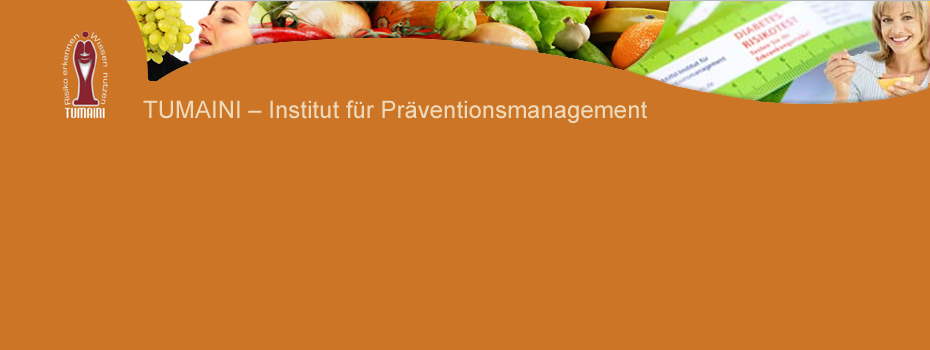 TUMAINI Institut f�r Pr�ventionsmanagement